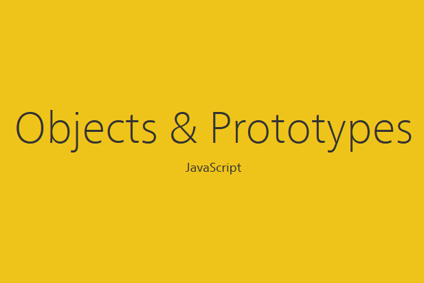 Objects and Prototypes in JavaScript with yellow background